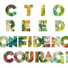 Action Breeds Confidence Courage